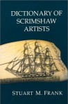 "Dictionary of Scrimshaw Artists"" (1991), by Stuart M. Frank"