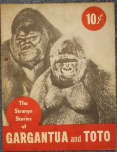"""Strange Stories of Gargantua and Toto"" originally sold for 10 cents. Today, this and the other booklet, ""Toto Loves Gargantua"" are valued at $20-$25 each."