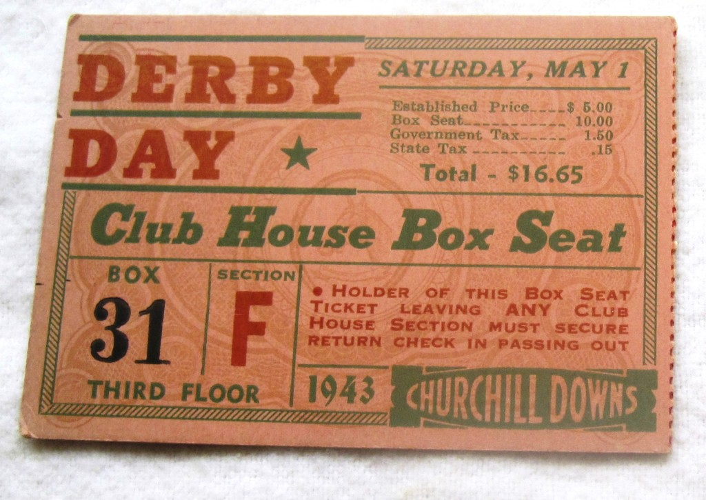 An unused ticket from the 1943 Kentucky Derby, which was won by eventual Triple Crown winner Count Fleet.