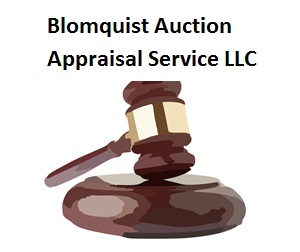 Blomquist Auction   Appraisal Service LLC