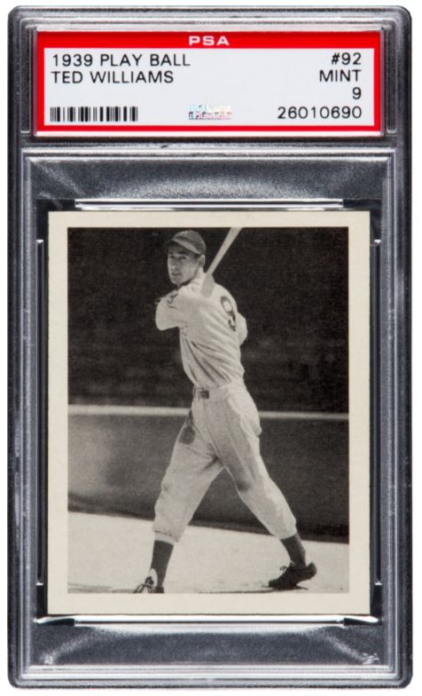 A 1939 Playball card of legendary slugger Ted Williams, holding a PSA Mint 9 grade, realized $239,000. Earlier in the year, Heritage sold a high-grade example in a NM-MT 8 that commanded just $40,630.