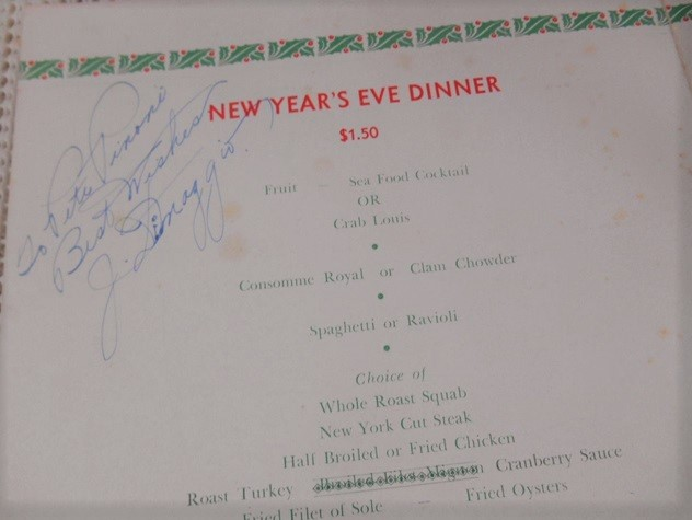 A 1938 New Year's Eve menu (from the Grotto on Fisherman's Warf in San Francisco) has a lot going for it, including an autograph by Joe DiMaggio. At the time, $1.50 purchased a five-course dinner with appetizer, soup, pasta, meat and dessert. The menu sold for $69 in September 2016.