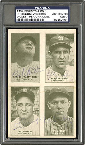 1934 Exhibits Four-On-One Signed by Babe Ruth, Lou Gehrig, Bill Dickey and Lefty Gomez – PSA/DNA Authenticated: $72,000, Robert Edwards Auction, October, 2016