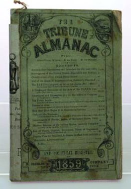 "The ""Tribune Almanac of 1859,"" published by H. Greeley co. New York, contains 80 pages of info and advertisements."