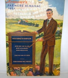 "1931 ""Farmer's Almanac"" published by Armour Fertilizer Works, Chicago. Almanacs adopted science over astrology, as this example encouraged farmers to ""Hitch Science To Your Plow."" It has a page of the fertilizer tonnage by years starting in 1880, Morning and Evening Stars, 1931, Ember Days for 1931, cartoons, etc."