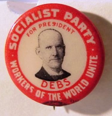 Eugene Debs: A 1910 Socialist Party Eugene Debs Political Button.