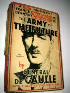 """Army of the Future"" by Charles de Gaulle"