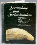 "Scrimshaw and Scrimshanders, Whales and Whalemen"" (1972), by E. Norman Flayderman"