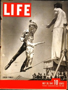 "Life"" Magazine, July 28, 1941 – ""Wire Walker Hubert Castle and family."""