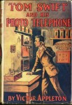 "1914 dust jacket cover for ""Tom Swift and his Photo Telephone"""