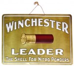 "An extremely rare Winchester Leader ""The Shell for Nitro Powders"" brass embossed sign sold for $2,500."
