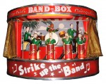 "Strike Up the Band"" band-box device"