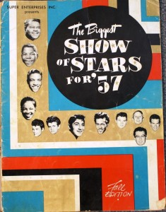 "The cover of the souvenir program for ""The Biggest Show of Stars for '57."" This program is a cross collectible, sought-after by circus collectors and rock & roll collectors alike. It has a value of $25 to $50. Hard to find window cards for this show are valued in excess of $100."