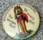 An early celluloid piece of advertising for Bradley's Fertilizers. The button has a patent date on the edge: July 21, 1896.