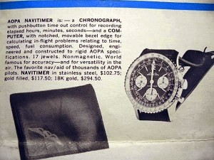 Another ad for the Breitling Navitimer. This time the watch is billed as the AOPA Navitime and comes with a steep price for a watch in the early '50s: $102.75 for stainless steel, $117.50 for gold-filled and a whopping $294.50 for the watch in 18 karat gold.