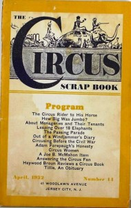 "An article titled ""Circus Women"" appeared in this April 1932 issue of ""The Circus Scrapbook."" One of the women featured in the article was Charlotte Shive. Issues of ""The Circus Scrapbook"" can be found for $10 or less per issue."