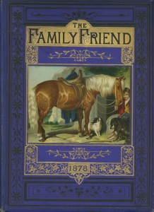"A copy of ""The Family Friend"" with a paste-on in excellent condition."