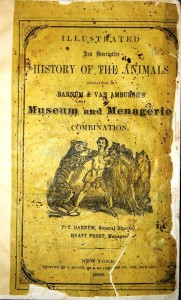 Barnum & Van Amburgh's Museum and Menagerie operated in 1866 and 1867. This 70-page program has information about all the animals in the menagerie and a biographical sketch of Barnum & Van Amburg. The last two pages give a recap of the daily dollar receipts for the Jenny Lind concerts promoted by Barnum. Value is $100.