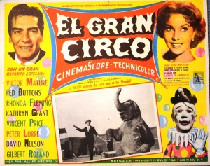 "This lobby card was created for appearances of ""The Big Circus"" at theatres in Mexico. Value is $15 to $20."