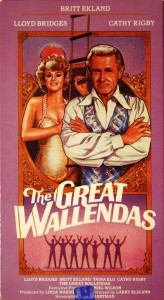"This is the VHS tape box for ""The Great Wallendas."" It can sometimes be found on the internet."
