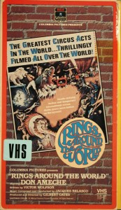 "A VHS version of ""Rings Around the World"" shows up on the Internet and usually sells for $45 to $50."