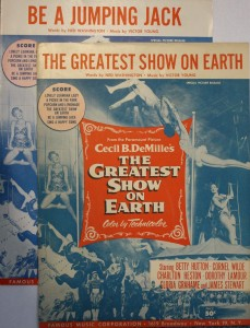 "Sheet Music published by Famous Music Corporation was released for some of the songs in the motion picture ""The Greatest Show On Earth"" & ""Be A Jumping Jack"" shown here."