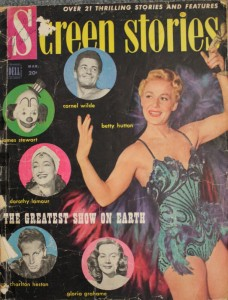 "The Greatest Show On Earth"" was featured on the cover of the March 1952 issue of ""Screen Stories."""