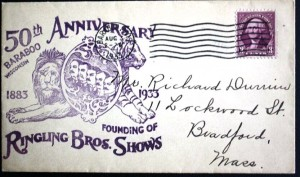 This envelope was cancelled in Baraboo, Wisconsin in 1933 to commemorate the 50th anniversary of the founding of Ringling Bros. Circus. Baraboo was the original winter quarters for the show.