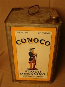 A Conoco Floor Dressing square 5-gallon can.