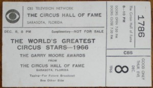 TV specials featuring the circus require an audience and the audience must have a ticket. The white ticket shown here was for the 1966 special The World's Greatest Circus Stars with host Gary Moore. It was taped at the Circus Hall of Fame, a now defunct Sarasota, Florida attraction. Value is $5-10.