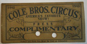 Note the two holes punched in this 1943 Cole Bros. Circus press pass valued at $15-20. Holes were frequently punched in passes to distinguish them from paid tickets. The hole was a reminder of Wild West star Annie Oakley and her ability to shoot a hole in a playing card. That's why a circus pass is known to show people as an Annie Oakley.