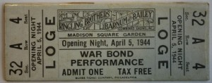 This is an interesting Ringling Barnum 1944 ticket. Note that it is an actual reserved seat ticket for the April 5 opening night performance at Madison Square Garden. This was a special War Bond Performance. Value is $10-15.