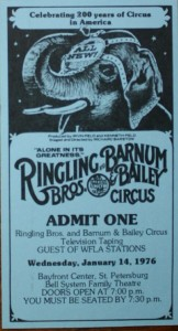 For many years Ringling Bros. and Barnum & Bailey taped their annual TV special at the Bayfront Center Arena in St. Petersburg, Florida. This ticket was for admission to the 1976 performance. Value is $5 or less.