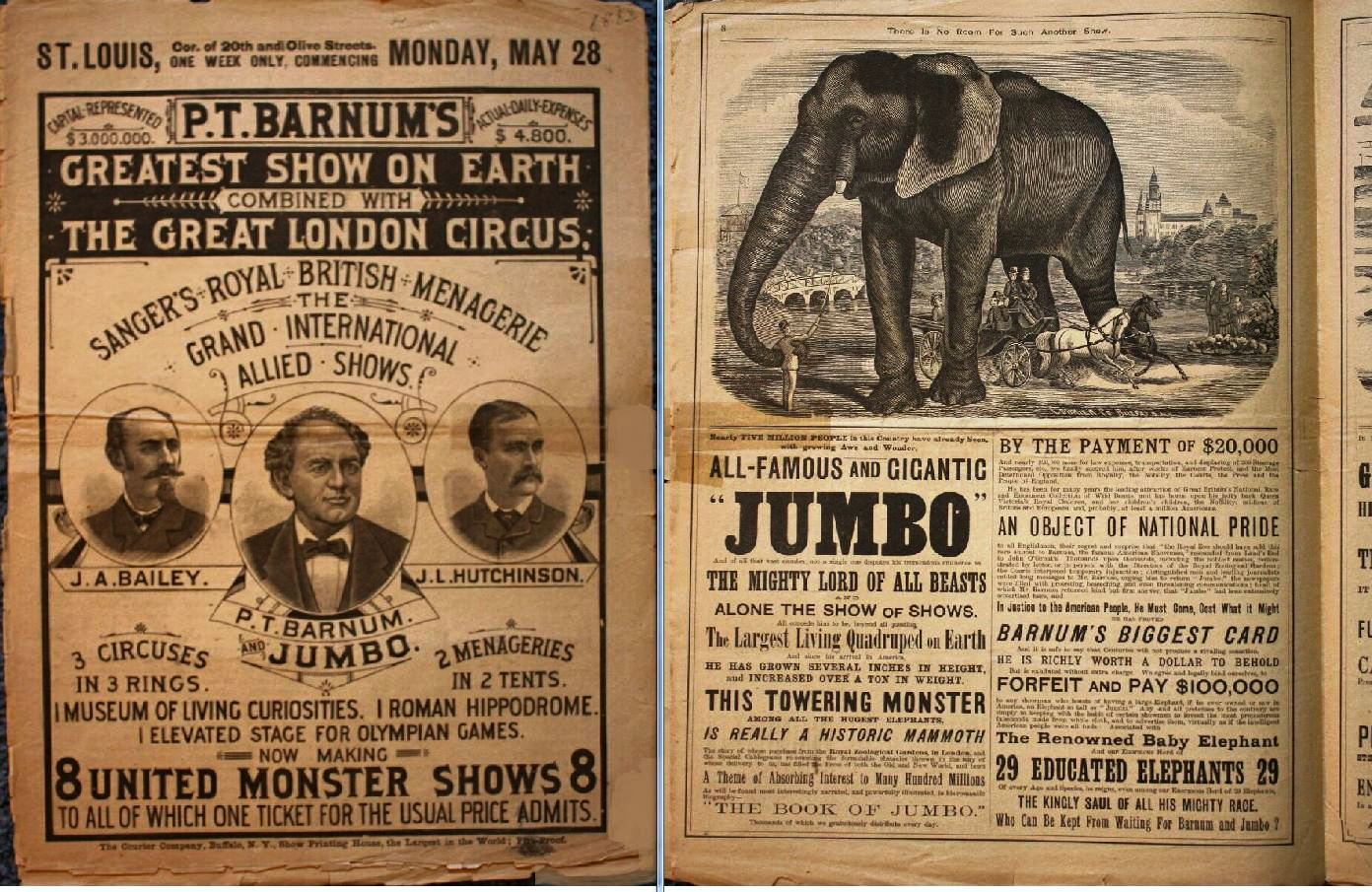 """This 1883 Greatest Show On Earth courier has portraits of the three principals on the cover—J.A. Bailey, P.T. Barnum & J.L. Hutchinson. Note that under Barnum's portrait in the center it says: P.T. Barnum & Jumbo. Inside the courier, an entire page is devoted to Jumbo and the other elephants in the show. Throughout the 16-page courier, there are mentions of Jumbo—""""Wait for Barnum & Jumbo,"""" """"No extra charge to see Jumbo"""" and other enticing verbiage. A similar courier sold at auction in 2008 for $692.00."""