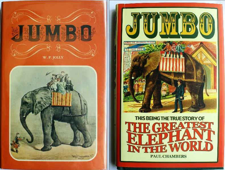 """Two excellent books about Jumbo can be found on the Internet for $5-10 each. Both were originally published in England. """"Jumbo,"""" by W.P. Jolly, is copyrighted 1976. """"Jumbo The Greatest Elephant in the World,"""" by Paul Chambers, is copyrighted 2008."""