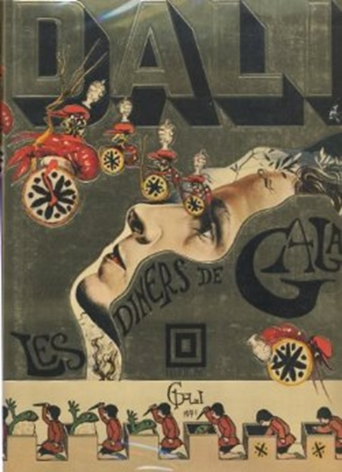 "Salvador Dali's ""Les Diners de Gala,"" published in 1973, combines bizarre recipes with off-beat art."