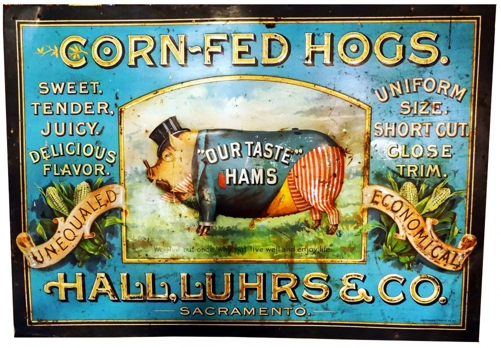 """This Hall, Luhrs & Company pressed-metal sign for hams (""""Our Taste""""), with pig graphic and made circa 1905 could garner $1,000 to $3,000."""